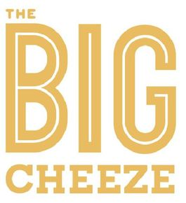 The Big Cheeze